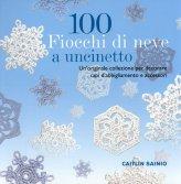 100 Fiocchi Di Neve A Uncinetto - Libro