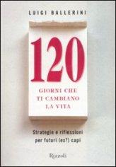 120 Giorni che ti Cambiano la Vita