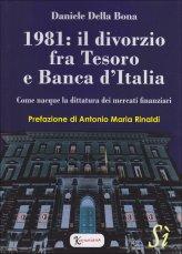 1981: Il Divorzio fra Tesoro e Banca d'Italia - Libro