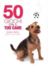 50 Giochi con il Tuo Cane