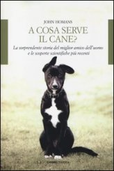 A Cosa Serve il Cane?