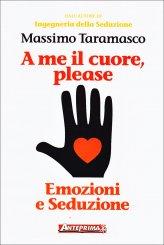 A Me il Cuore, Please - Libro