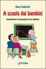 A Scuola dai Bambini
