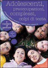 Adolescenti, Preoccupazioni, Complessi, Colpi di Testa