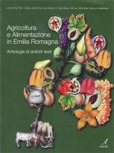 Agricoltura e Alimentazione in Emilia Romagna