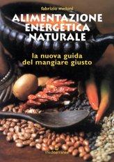 Alimentazione Energetica Naturale - Libro