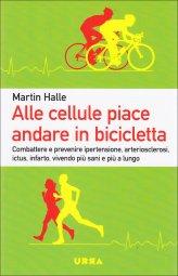 Alle Cellule Piace Andare in Bicicletta - Libro