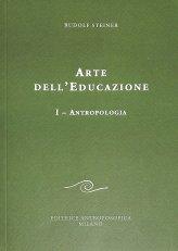 Arte dell'educazione - I: Antropologia