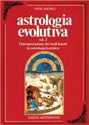 Astrologia Evolutiva - Vol. 2