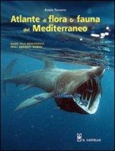 Atlante di Flora & Fauna del Mediterraneo - Libro