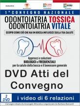 Atti del Convegno Odontoiatria Tossica Odontoiatria Vitale