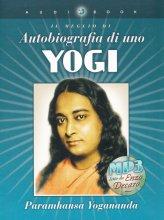 Autobiografia di uno Yogi - Audiolibro + CD Audio