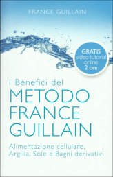 L'Esperienza del Metodo France Guillain + DVD