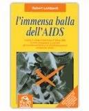 L'immensa balla dell'aids