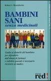 Bambini Sani Senza Medicinali