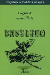Basilico - I Segreti di Nonna Perla