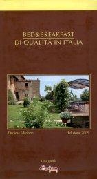 Bed & Breakfast di Qualità in Italia - Libro