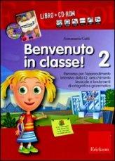 Benvenuto in Classe ! Vol. 2 + CD-Rom