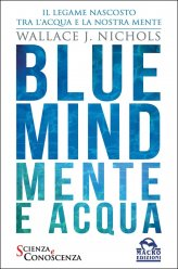 Blue Mind - Mente e Acqua