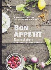 Bon Appetit - Ricette di Frutta e Verdura senza Sprechi