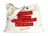 Borsa Shopper - Una Donna è Sincera Quando non Dice Bugie Inutili