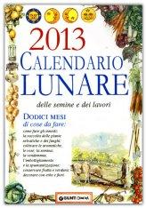 Calendario Lunare delle Semine e dei Lavori 2013