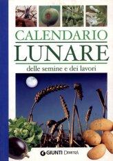 Calendario Lunare delle Semine e dei Lavori - Libro