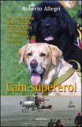 Cani Supereroi