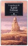 I Capolavori di Kahlil Gibran