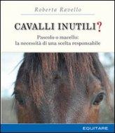 Cavalli Inutili?