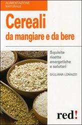 Cereali da Mangiare e da Bere