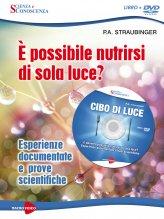 Cibo di Luce - È possibile nutrirsi di sola luce? - DVD