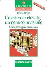 Colesterolo elevato, un nemico invisibile