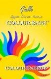 Bagno di Colore - Colour Bath - Giallo