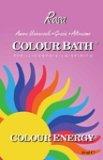 Bagno di Colore - Colour Bath - Rosa