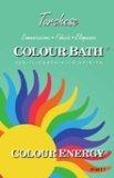 Bagno di Colore - Colour Bath - Turchese