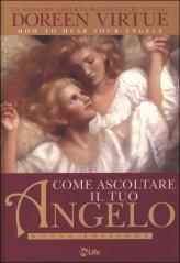 Come Ascoltare il Tuo Angelo - Libro