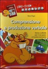 Comprensione e Produzione Verbale -Libro + CD-Rom