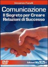 Comunicazione: il Segreto per Creare Relazioni di Successo - DVD