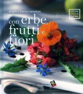Con Erbe, Frutti e Fiori