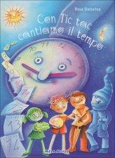 Con Tic Tac contiamo il Tempo - Libro + CD