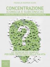 eBook - Concentrazione (conscia e subconscia)