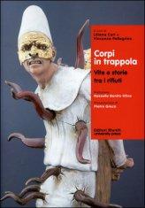 Corpi in Trappola - Vite e Storie tra i Rifiuti