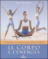 Il Corpo e l'Energia
