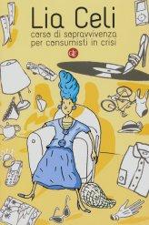 Corso di Sopravvivenza per Consumisti in Crisi - Libro