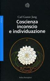 Coscienza Inconscio e Individuazione