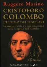 Cristoforo Colombo l'Ultimo dei Templari