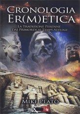 Cronologia Ermetica - Vol. 1 (dalla preistoria al 1315)