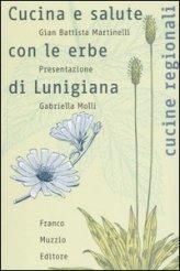 Cucina e Salute con le Erbe di Lunigiana