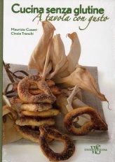 Cucina senza Glutine - A Tavola con Gusto
